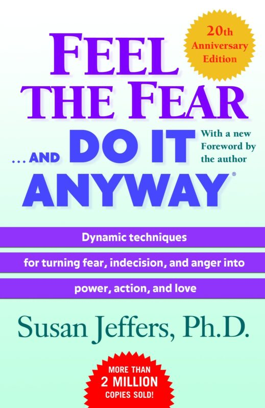 "Image of the book ""Feel The Fear… And Do It Anyway"" - by Susan Jeffers"
