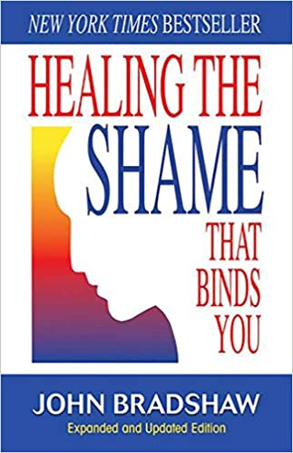"Image of the book ""Healing the Shame - Expanded and Updated Edition"" - by John Bradshaw."
