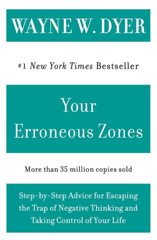 "Image of the book ""Your Erroneous Zones"" - by Wayne W. Dyer"