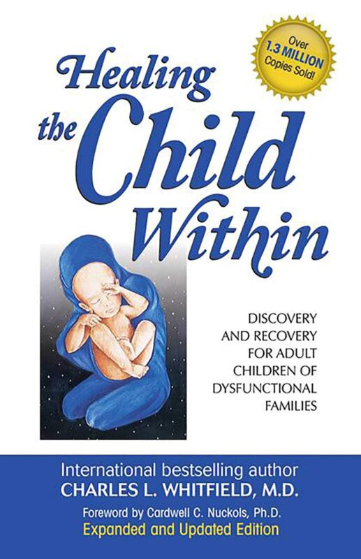 "Image of the book ""Healing the Child Within"" - by Charles L. Whitfield"